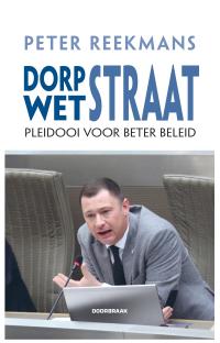 Cover boek Peter Reekmans Dorpstraat - Wetstraat c